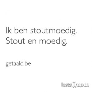 quote stoutmoedig